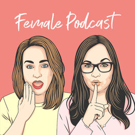 Show cover of Female Podcast - Life, Love, Heartbreaks & Daily Struggles