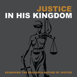 Show cover of Justice In His Kingdom