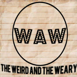 Show cover of The Weird and the Weary