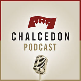 Show cover of The Chalcedon Podcast