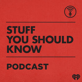 Show cover of Stuff You Should Know