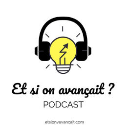 Show cover of Et si on avançait ?