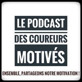Show cover of Le Podcast des Coureurs Motivés