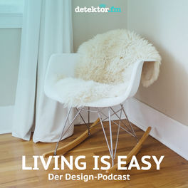 Show cover of Living is easy – Der Design-Podcast