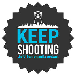 Show cover of Keep Shooting- The Urbanromantix Podcast