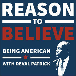 Show cover of Being American with Deval Patrick