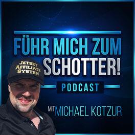 Show cover of FÜHR MICH ZUM SCHOTTER - Michael Kotzur vom Flaschensammler zum Rucksack Unternehmer
