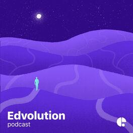 Show cover of Edvolution Podcast