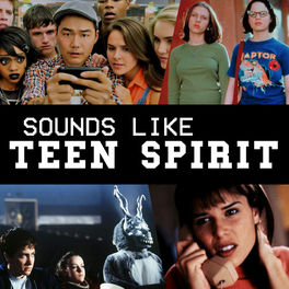Show cover of Sounds Like Teen Spirit