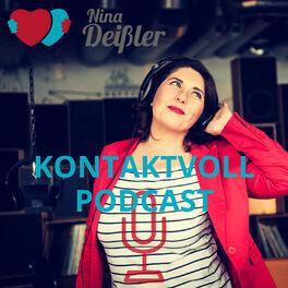 Show cover of KONTAKTVOLL - Der Podcast fuers Herz von Nina Deissler