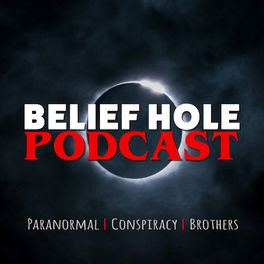 Show cover of Belief Hole | Paranormal, Conspiracy and Other Tasty Thought Snacks