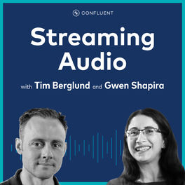Show cover of Streaming Audio: A Confluent podcast about Apache Kafka