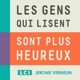 Show cover of LES GENS QUI LISENT SONT PLUS HEUREUX