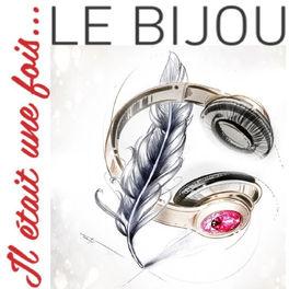 Show cover of Il était une fois... le bijou