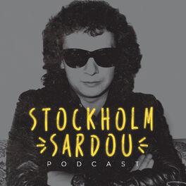 Show cover of Stockholm Sardou - Le podcast des captifs de Michel Sardou