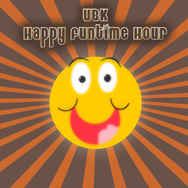 Show cover of The UBK Happy Funtime Hour