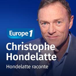 Show cover of Hondelatte raconte - Christophe Hondelatte