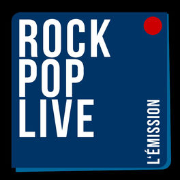 Show cover of Rock Pop Live - L'émission