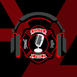Show cover of Kouts Fire Podcast