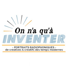 Show cover of On n'a qu'à inventer