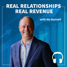 Show cover of Real Relationships Real Revenue - Audio Edition