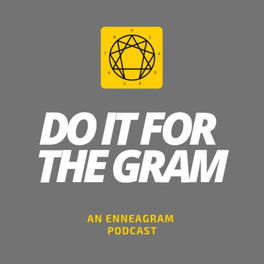 Show cover of Do It For The Gram: An Enneagram Podcast