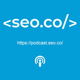 Show cover of SEO Podcast | SEO.co Search Engine Optimization Podcast