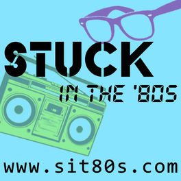 Show cover of Stuck in the '80s Podcast