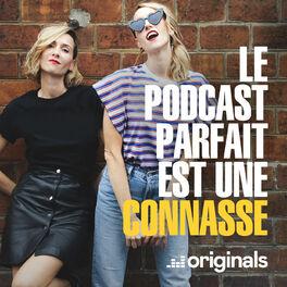 Show cover of Le podcast parfait est une connasse