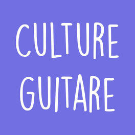 Episode cover of Présentation du podcast Culture Guitare