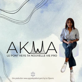 Show cover of Akwa: le pont vers ta nouvelle vie pro