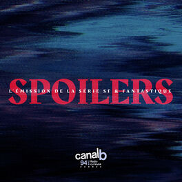 Show cover of SPOILERS l'émission