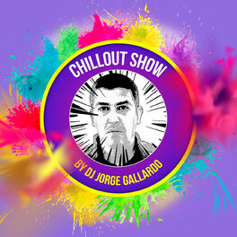 Show cover of Chillout Show By DJ Jorge Gallardo