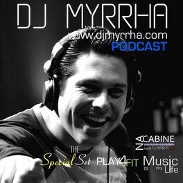 Show cover of The DJ Myrrha Podcast