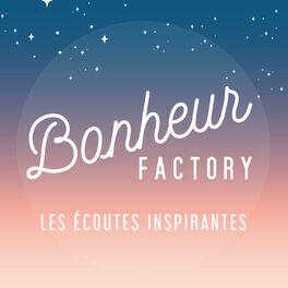 Show cover of BONHEUR FACTORY - LES ECOUTES INSPIRANTES
