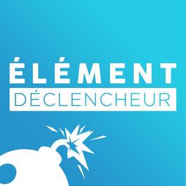Show cover of Élément Déclencheur