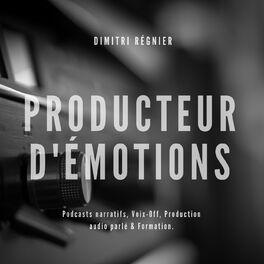 Show cover of Dimitri Régnier - Producteur d'émotions