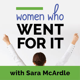 Show cover of Women Who Went for It! Podcast
