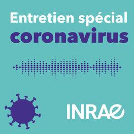 Show cover of Entretien spécial coronavirus   INRAE