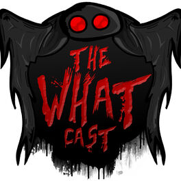 Show cover of The What Cast