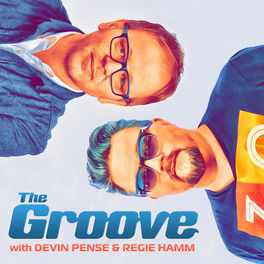 Show cover of The Groove with Devin Pense & Regie Hamm