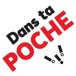 Show cover of Dans Ta Poche