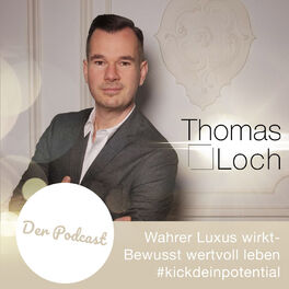 Show cover of Wahrer Luxus - Der Podcast im Espresso Stil für Leader und Interessierte #kickdeinpotential