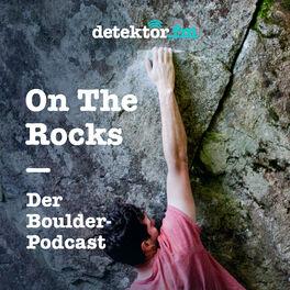 Show cover of On The Rocks – Der Boulder-Podcast