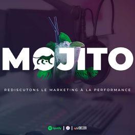 Episode cover of MOJITO l Episode #1