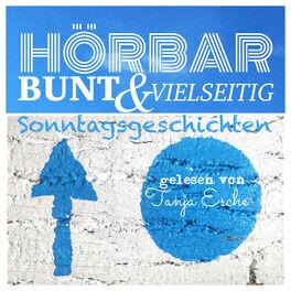 Show cover of HÖRBAR BUNT & VIELSEITIG Sonntagsgeschichten