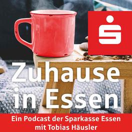 Show cover of Zuhause in Essen - Ein Podcast der Sparkasse Essen
