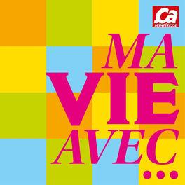 Show cover of Ma vie avec ...