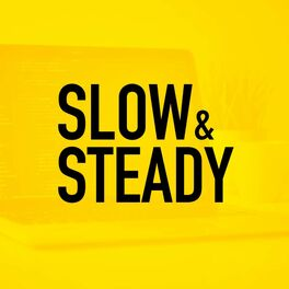 Show cover of Slow & Steady