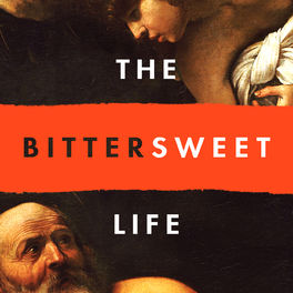 Show cover of The Bittersweet Life